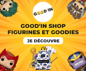 Good'In Shop : Figurines et Goodies